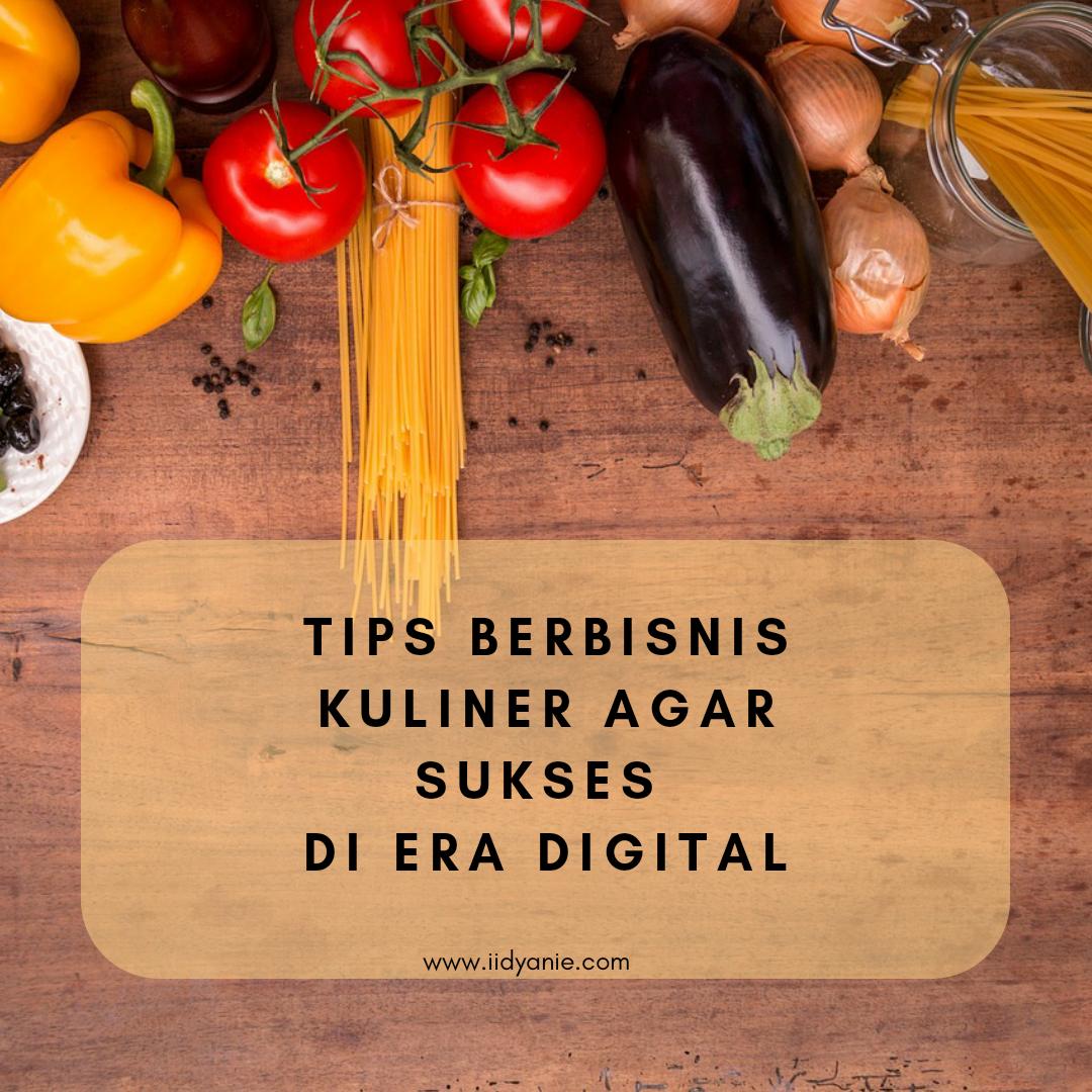 tips berbisnis kuliner di era digital