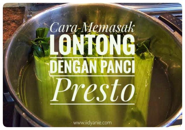 cara memasak lontong daun dengan panci presto