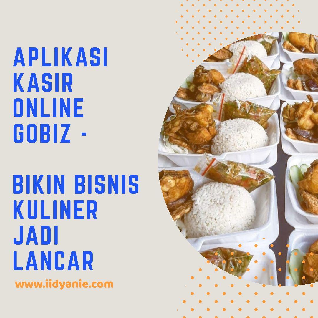 aplikasi kasir online gobiz bisnis kuliner lancar
