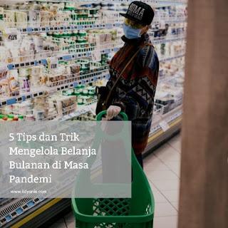 tips mengelola belanja bulanan masa pandemi