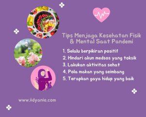 tips menjaga kesehatan fisik dan mental di saat pandemi agar selalu sehat