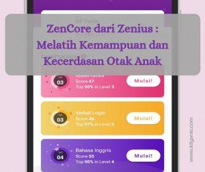 ZenCore melatih kemampuan dan kecerdasan otak anak
