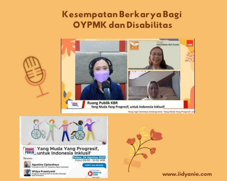 Kesempatan berkarya bagi oypmk dan disabilitas untuk mewujudkan indonesia inklusif
